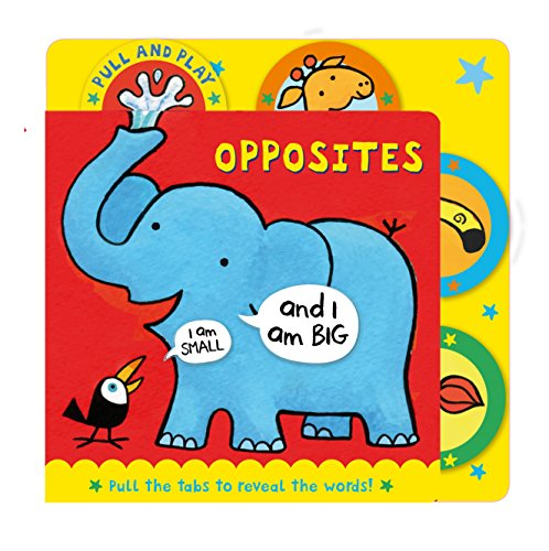 9780230750401: Opposites (Pull and Play)