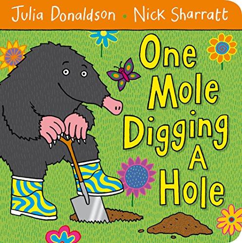 9780230750494: One Mole Digging A Hole