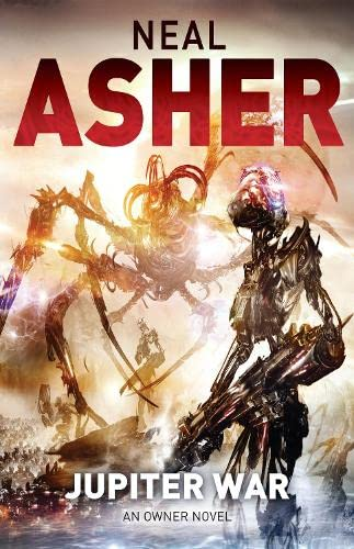 Jupiter War: An Owner Novel: Asher, Neal