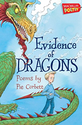 9780230751941: Evidence of Dragons (MacMillan Poetry)