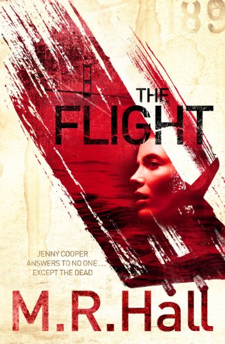 The Flight: Hall, M. R.