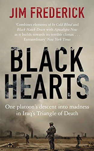 9780230752085: Black Hearts: One Platoon's Descent into Madness in Iraq's Triangle of Death