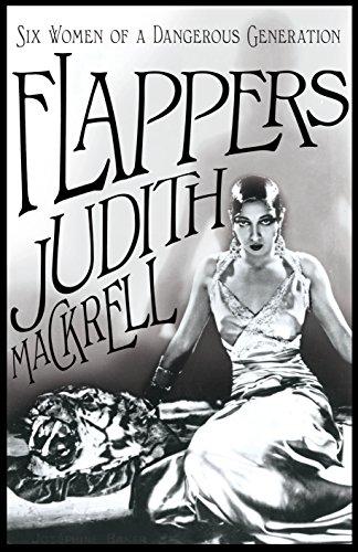 9780230752337: Flappers: Six Women of a Dangerous Generation