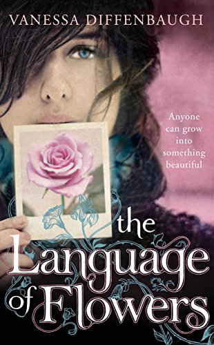 The Language of Flowers SIGNED LINED DATED: Vanessa Diffenbaugh