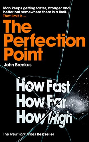 9780230752955: The Perfection Point: Predicting the Absolute Limits of Human Performance