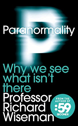 9780230752986: Paranormality: Why We See What Isn't There