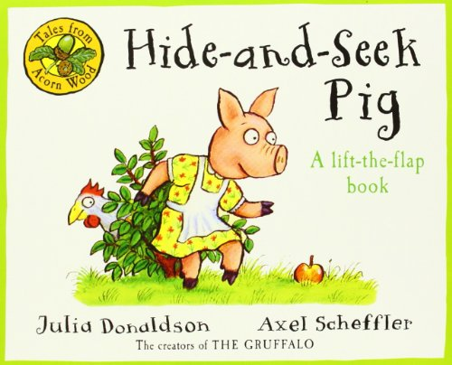 9780230753112: Hide-And-Seek Pig. Written by Julia Donaldson