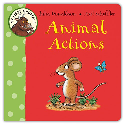 9780230753167: Animal Actions (My First Gruffalo)