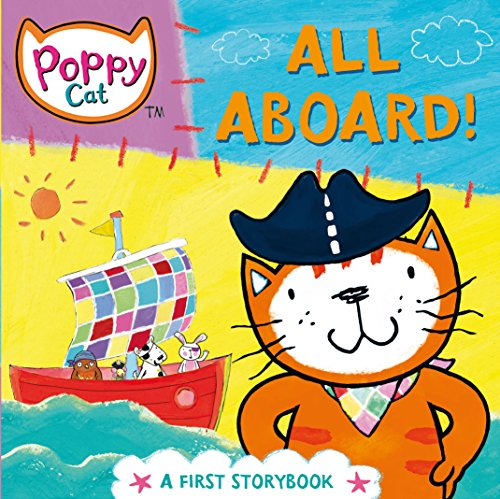 9780230754003: All Aboard!: A First Storybook (Poppy Cat)