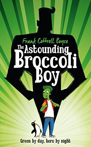 9780230754515: The Astounding Broccoli Boy