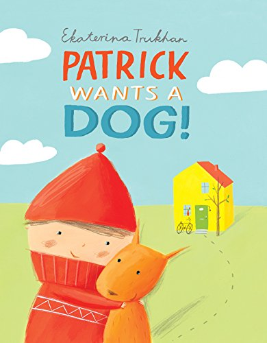9780230754645: Patrick Wants a Dog!