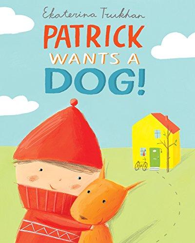 9780230754652: Patrick Wants a Dog!