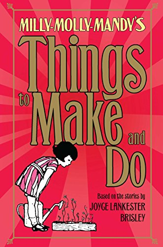 9780230754942: Milly-Molly-Mandy's Things to Make and Do (The World of Milly-Molly-Mandy)