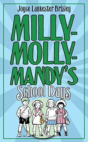 Milly-Molly-Mandy's Schooldays (The World of Milly-Molly-Mandy) (023075502X) by Joyce Lankester Brisley