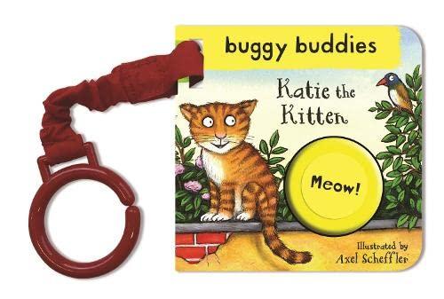 9780230756151: Axel Scheffler Buggy Buddy: Katie the Kitten (Sound Button Buggy Buddies)