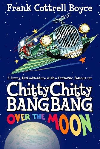 9780230757752: Chitty Chitty Bang Bang 3: Over the Moon
