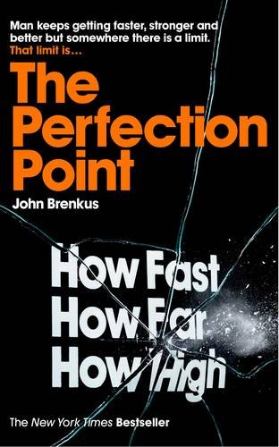 9780230757837: The Perfection Point: Predicting the Absolute Limits of Human Performance