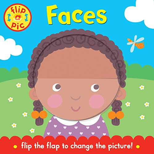 Flip-a-Pic: Faces: A lift-the-flap board book: Catherine Vase