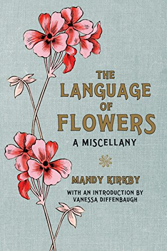 9780230759633: The Language of Flowers: A Miscellany. Mandy Kirby
