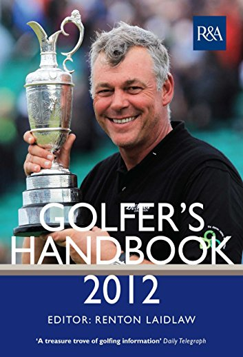 The RA Golfer s Handbook 2012 (Hardback): Renton Laidlaw