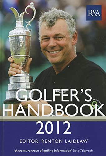 The R&A Golfer's Handbook 2012 (PLC): Renton Laidlaw