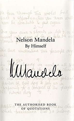 9780230759930: Nelson Mandela By Himself: The Authorised Book of Quotations