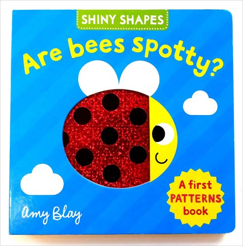 9780230761155: Shiny Shapes: Are Bees Spotty?: A first PATTERNS book