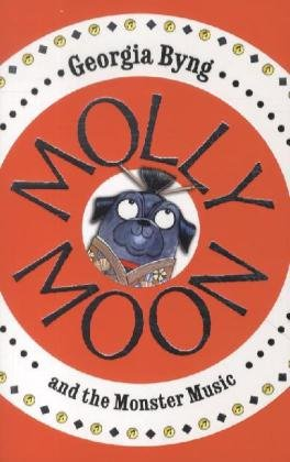 9780230762985: Molly Moon and the Monster Music