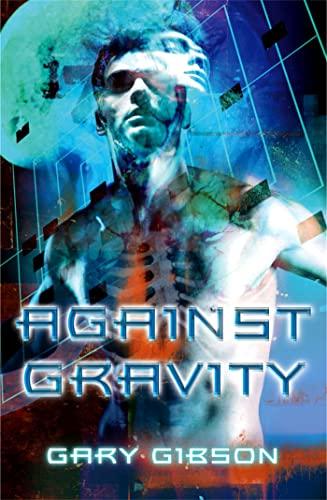 9780230763555: Against Gravity