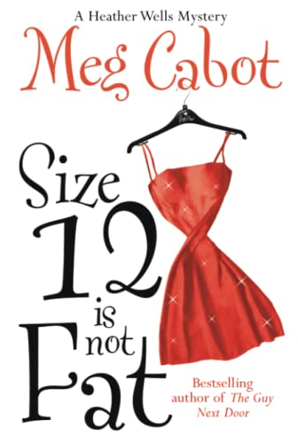 9780230765276: Size 12 is Not Fat (Heather Wells)