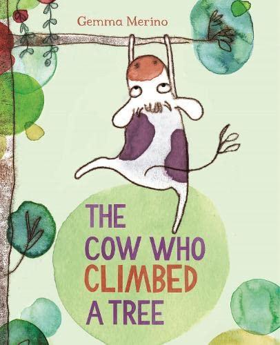 9780230765900: The Cow Who Climbed a Tree
