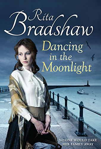 Dancing in the Moonlight (0230766196) by Rita Bradshaw