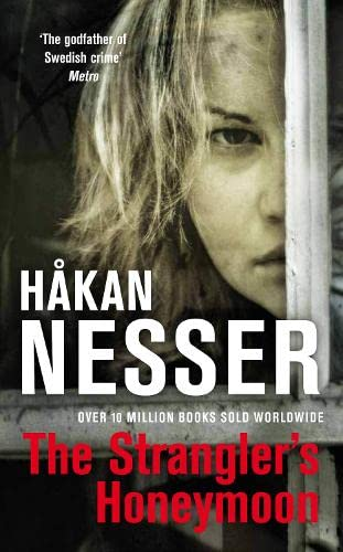 The Strangler's Honeymoon: Nesser, Hakan, Translated from the Swedish By Laurie Thompson