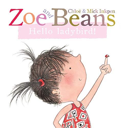 9780230766556: Zoe and Beans: Hello ladybird!