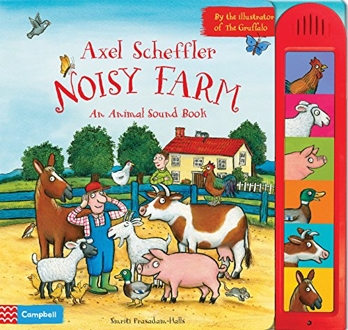 9780230766808: Axel Scheffler's Noisy Farm (Noisy Books)