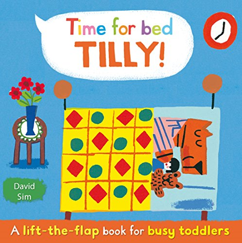 9780230766945: Time for Bed, Tilly!: A Lift-the-flap Book for Toddlers