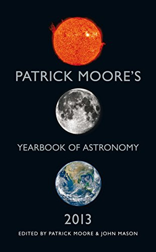Patrick Moore's Yearbook of Astronomy 2013 (9780230767508) by Patrick Moore