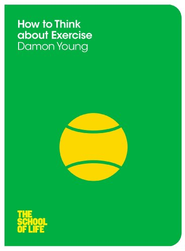 9780230767768: How to Think About Exercise (The School of Life)