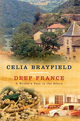 9780230768253: Deep France: a Writer's Year in the Bearn