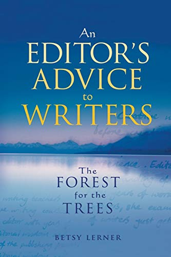 9780230768260: The Forest for the Trees: An editor's advice to writers