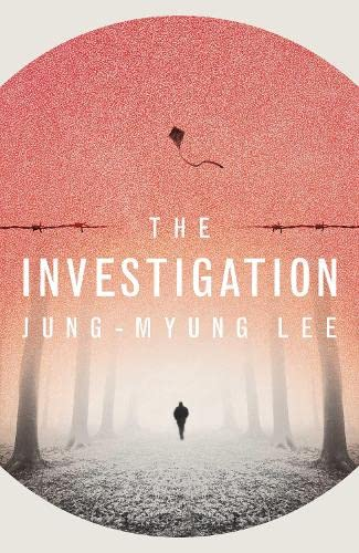 The Investigation: LEE, JUNG-MYUNG
