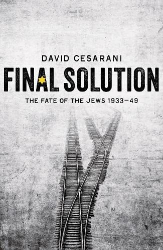 9780230768918: Final Solution: The Fate of the Jews 1933-1949