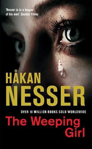 The Weeping Girl: Nesser, Hakan
