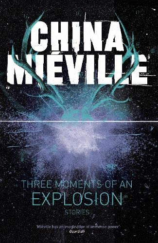 9780230770188: Three Moments of an Explosion: Stories
