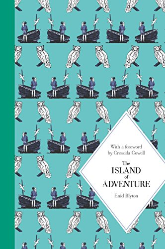The Island of Adventure: Macmillan Classics Edition: Blyton, Enid (FOREWORD