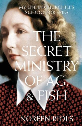 9780230770904: My Life in Churchill's School for Spies: The Secret Ministry of Ag. & Fish