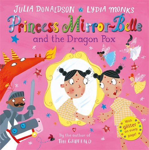 9780230771970: Princess Mirror-Belle and the Dragon Pox