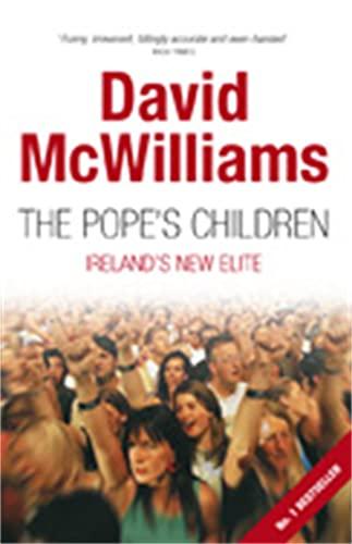 9780230772434: The Pope's Children: Ireland's New Elite
