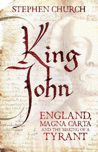 KING JOHN : ENGLAND, MAGNA CARTA AND: CHURCH Stephen