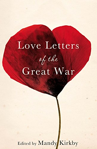 9780230772830: Love Letters of the Great War